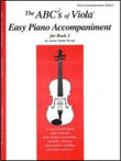 The ABCs of Viola Easy Piano Accompaniment for Book 2