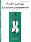 The ABCs of Viola Easy Piano Accompaniment for Book 3
