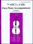 The ABCs of Cello Easy Piano Accompaniment for Book 1