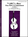 The ABCs of Bass Easy Piano Accompaniment for Book 1