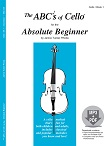 The ABCs of Cello for the Absolute Beginner, Book 1 & MP3/PDF